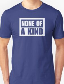 NONE OF A KIND (PUNCH OUT) Unisex T-Shirt