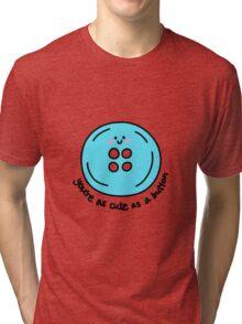 Cute as a button (blue) Tri-blend T-Shirt
