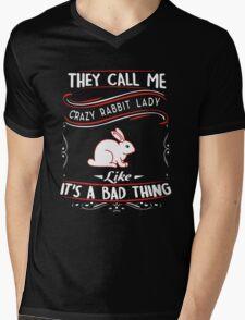 They Call Me Crazy Rabbit Lady Mens V-Neck T-Shirt