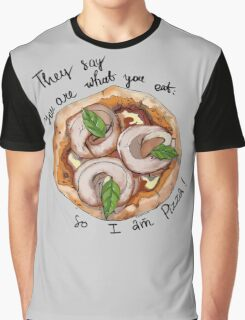 I am Pizza! Graphic T-Shirt