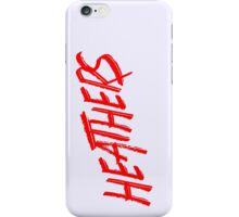 heathers title iPhone Case/Skin