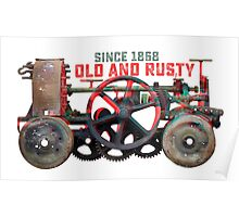Old Rusty Machine Poster
