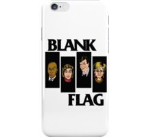 BLANK FLAG  ( Strangers With Candy ) iPhone Case/Skin