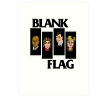 BLANK FLAG  ( Strangers With Candy ) Art Print