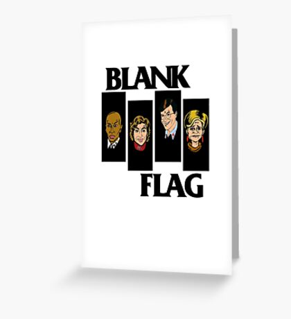 BLANK FLAG  ( Strangers With Candy ) Greeting Card