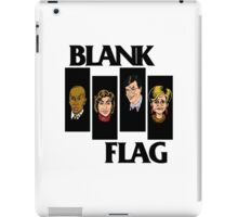 BLANK FLAG  ( Strangers With Candy ) iPad Case/Skin