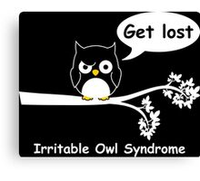 Irritable Owl syndrome Canvas Print