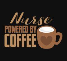 NURSE powered by coffee Baby Tee