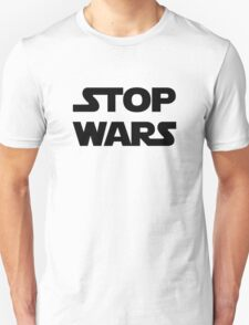 Stop wars (black) Unisex T-Shirt