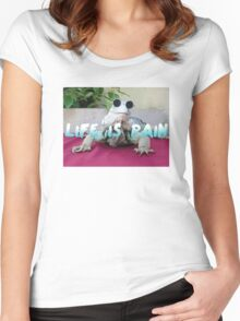 LIFE IS PAIN Women's Fitted Scoop T-Shirt