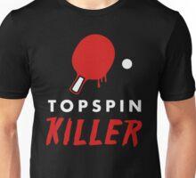 Topspin Killer Unisex T-Shirt