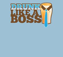 DRUNK like a Boss with a work tie Unisex T-Shirt