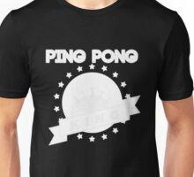 Ping Pong King! Unisex T-Shirt
