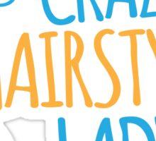 Crazy Hairstylist lady Sticker