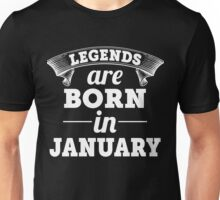 legends are born in JANUARY shirt hoodie Unisex T-Shirt