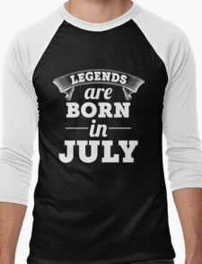 legends are born in JULY shirt hoodie Men's Baseball ¾ T-Shirt