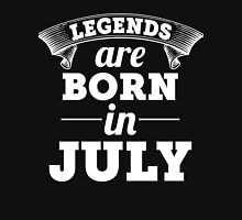 legends are born in JULY shirt hoodie Unisex T-Shirt