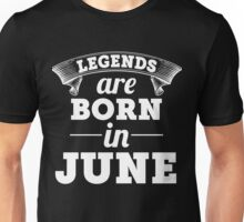 legends are born in JUNE shirt hoodie Unisex T-Shirt