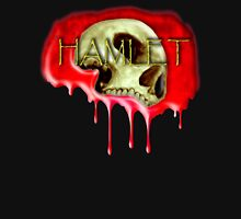 HAMLET, Theater, Death, Blood, Goth, Tragedy of Hamlet, Prince of Denmark, William Shakespeare Unisex T-Shirt