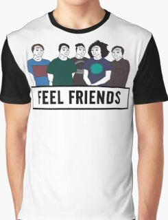 Feel Friends Graphic T-Shirt