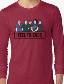 Feel Friends Long Sleeve T-Shirt