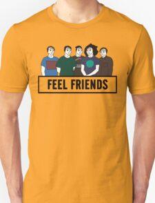 Feel Friends T-Shirt