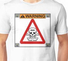 Warning Unisex T-Shirt