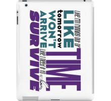 Write Like I'm Running Out of Time iPad Case/Skin