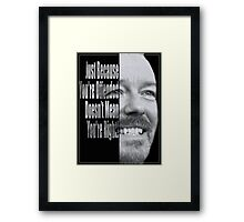 Ricky Gervais - You're Wrong. Framed Print
