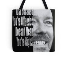 Ricky Gervais - You're Wrong. Tote Bag