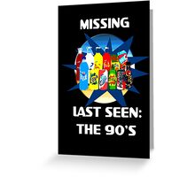 Last Seen: The 90's Greeting Card