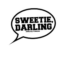 """Sweetie, Darling"" - Absolutely Fabulous by Ieuan Thomas"
