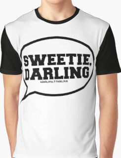 """Sweetie, Darling"" - Absolutely Fabulous Graphic T-Shirt"