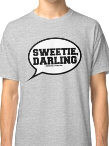 """""""Sweetie, Darling"""" - Absolutely Fabulous Classic T-Shirt"""