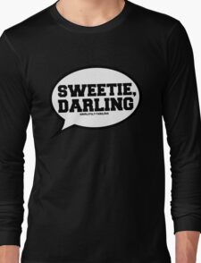 """Sweetie, Darling"" - Absolutely Fabulous Long Sleeve T-Shirt"