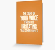 Your voice Greeting Card
