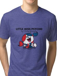 Little Miss  Psycho Tri-blend T-Shirt