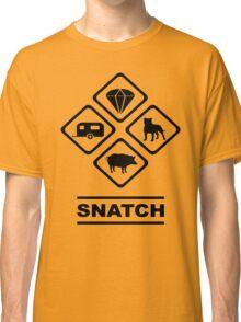 SNATCH Classic T-Shirt