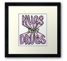 HUGS NOT DRUGS Framed Print