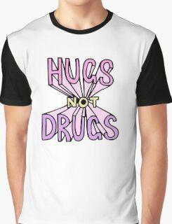 HUGS NOT DRUGS Graphic T-Shirt