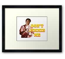 PULP FICTION - DON'T JIMMIE ME Framed Print