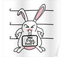 EASTER BUNNY - EGG THIEF Poster