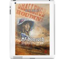 Mr. Nonsuch iPad Case/Skin
