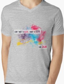 Carl Sagan Quote - I don't want to believe Mens V-Neck T-Shirt