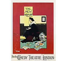 The New Woman, vintage Comedy Theatre london advert Photographic Print