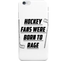 We Are Hockey Fans  iPhone Case/Skin
