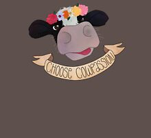 """Choose """"Cow""""passion Unisex T-Shirt"""