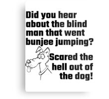 Did You Hear About The Blind Man Metal Print