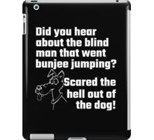 Did You Hear About The Blind Man iPad Case/Skin