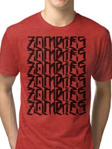 Zombies Zombies Zombies (White) Tri-blend T-Shirt